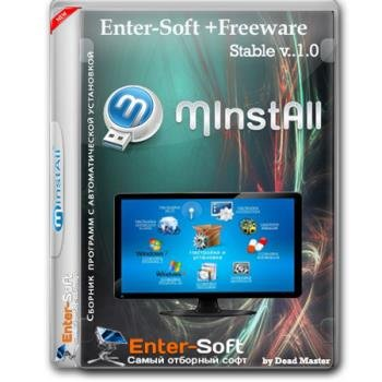 Сборник программ - MInstAll Enter-Soft+ FreeWare 1.00 by Dead Master