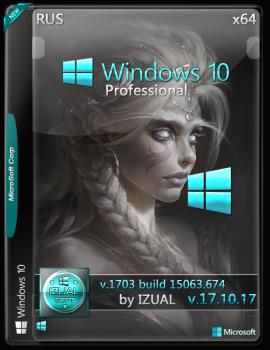 Windows 10 Professional 15063.674 v.1703 by IZUAL (x64) (2017)