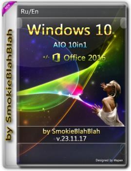 Сборка Windows 10 (x86/x64) 10in1 + LTSB +/- Office 2016 by SmokieBlahBlah 23.11.17