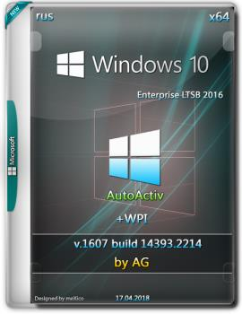 Windows 10 LTSB x64 WPI by AG 04.2018 [14393.2214 AutoActiv]