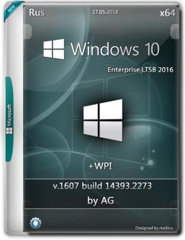 Windows 10 LTSB {x64} + WPI / by AG /05.2018 {14393.2273 AutoActiv}