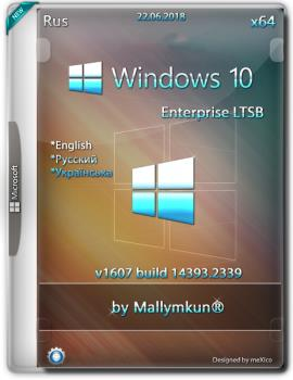 Windows 10 Enterprise LTSB / v1607 build 14393.2339 {x64} by Mallymkun