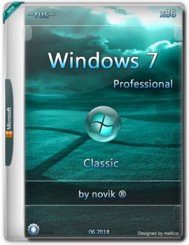 Windows 7 Professional {x86} Classic / by novik ® /