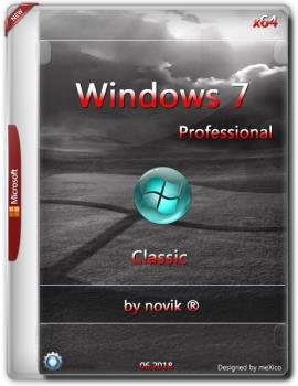 Windows 7 Professional {x64} Classic / by novik ® /