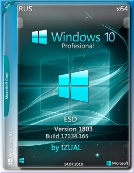 Windows_10_x64_Professional_ RS4 v.1803 With Update (17134.165)_IZUAL_14.07.18(esd)