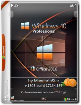 Windows 10 Pro (1803) X64 + Office 2016 by MandarinStar (esd)