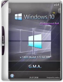 Windows 10 Pro RS4 {x64} G.M.A. / v.25.07.18