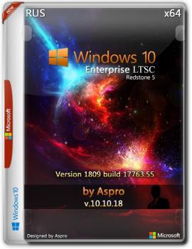 Windows 10 Enterprise LTSC 2019 x64 Rus v.10.10.18 by Aspro