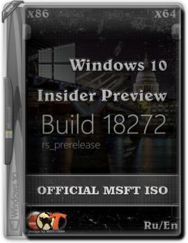 Microsoft Windows 10 Insider Preview EnterpriseVL build 18272.1000 (X86/x64)