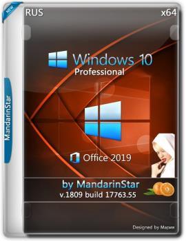 Windows 10 Pro (1809) + Office 2019 by MandarinStar(x64) (2018)