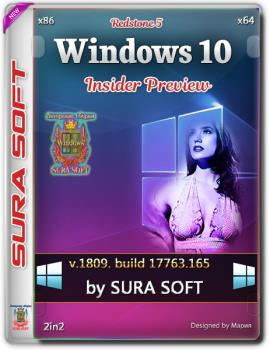 Windows 10 17763.165.181109-1706.RS RELEASE SVC PROD2 CLIENTCOMBINED UUP Redstone 5.by SU®A SOFT x86 x64[2in2]