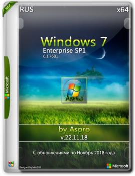 Windows 7 Enterprise SP1 x64 Rus v.22.11.18 by Aspro