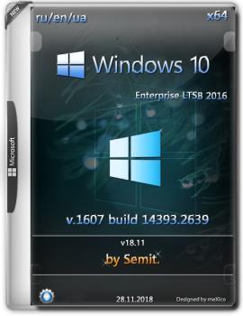 Windows 10 Enterprise LTSB 2016 (x64) v18.11 / by Semit