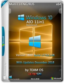 Windows 10 AIO 11in1 v.1809.17763.168 Dec 2018 by TEAM OS (x64)