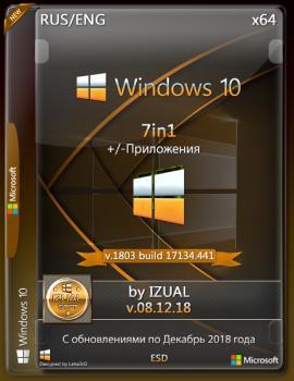 Windows 10 x64 7in1 v.1803 RS4 build 17134.441 by IZUAL v08.12.18 (esd)