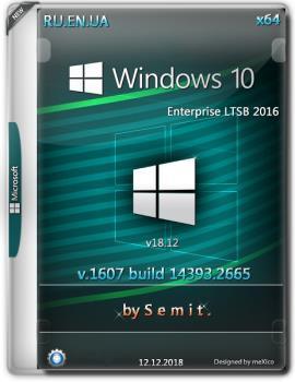 Windows 10 Enterprise LTSB 2016 (x64) v18.12 / by Semit