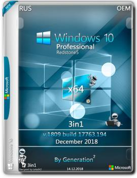 Windows 10 Pro x64 3in1 RS5 1809.17763.194 Dec2018 by Generation2