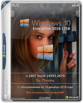 Windows 10 Enterprise LTSB 2016 v1607 x64 by Zosma 21.12.2018