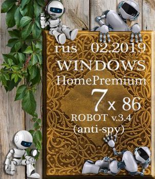 Windows 7 Home Premium ROBOT by novik v.3.4 (anti-spy) (x86) (02.2019)
