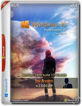Windows 10 Pro VL RS5 x64 Rus v.13.02.19 by Aspro