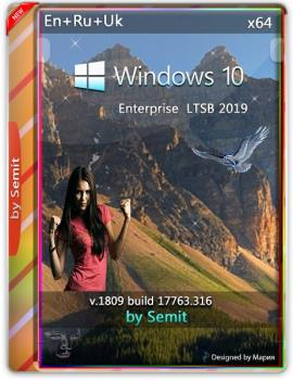 Windows 10 Enterprise LTSC v19.02 by Semit 64bit