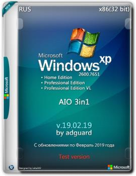 Windows XP SP3 with Update [2600.7651] AIO 3in1 by adguard (v19.02.19)