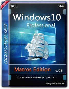 Windows 10 1809 Pro updated feb 2019 x64 Matros Edition 08