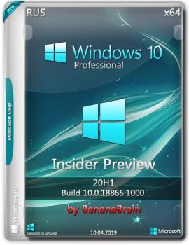 Windows 10 Pro 18865.1000 (x64) (Rus) (Insider Preview) [10\04\2019]