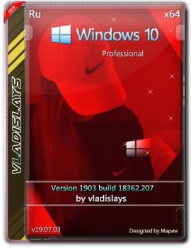 Windows 10 Pro 1903 (build 18362.207) by vladislays v19.07.03 x64bit