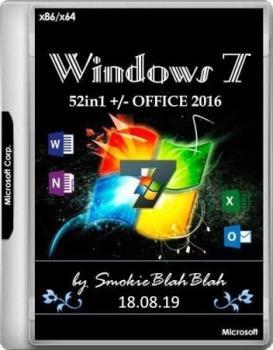 Windows 7 SP1 (x86/x64) 52in1 +/- Office 2016 by SmokieBlahBlah 18.08.19