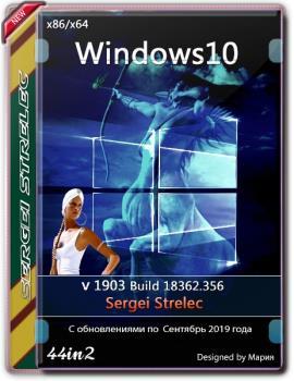 Windows 10 1903 18362.356 (44in1) Sergei Strelec x86/x64