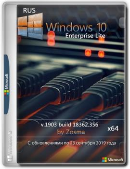 Windows 10 Enterprise x64 lite 1903 build 18362.356 by Zosma