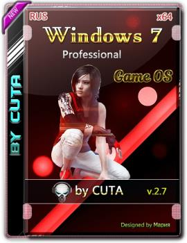 Windows 7 Professional SP1 x64 Game OS 2.7 by CUTA