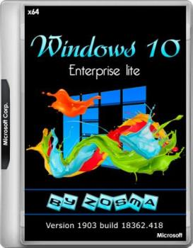 Windows 10 Корпоративная x64 lite 1903 build 18362.418 by Zosma