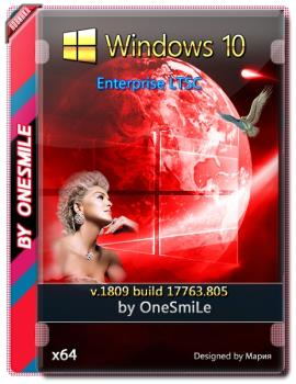 Windows 10 Enterprise LTSC 2019 17763.805 by OneSmiLe 64bit