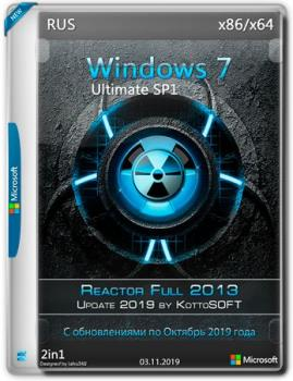 Windows 7 Ultimate SP1 Reactor Full Update 2019 by KottoSOFT