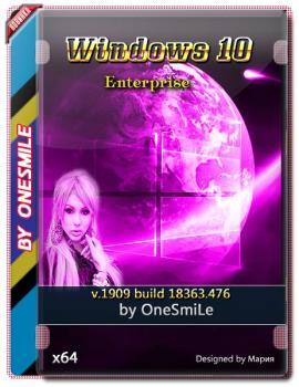 Windows 10 Корпоративная 1909 18363.476 by OneSmiLe x64bit