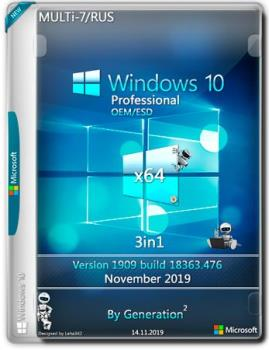 Windows 10 Pro v.1909 build 18363.476 3in1 OEM/ESD Nov by Generation2