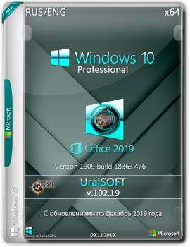 Windows 10x86x64 Pro(1909)18363.476 & Office2019 by Uralsoft