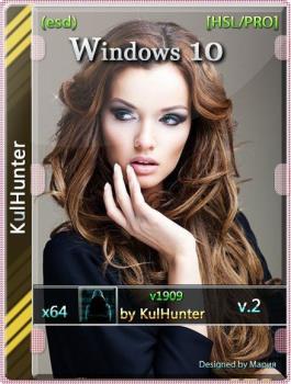Windows 10 (v1909) x64 HSL/PRO by KulHunter Январь 2020 (esd)