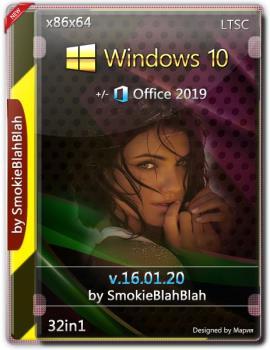 Windows 10 32in1 (x86/x64) + LTSC +/- Office 2019 by SmokieBlahBlah 16.01.20