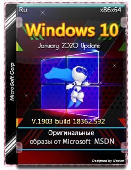 Январские оригинальные образы - Microsoft Windows 10.0.18362.592 Version 1903 MSDN