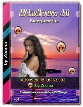 Windows 10 Корпоративная x64 lite 1909 build 18363.592 by Zosma