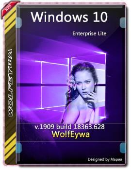 Windows 10 Enterprise 1909 Lite build 18363.628 x64 by WolfEywa (01.2020)