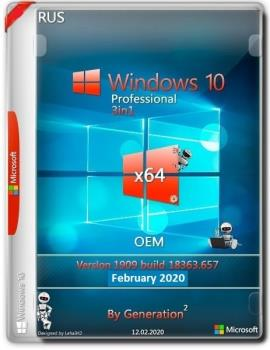 Windows 10 Pro VL x64 v.1909.18363.657 3in1 OEM Feb2020 by Generation2