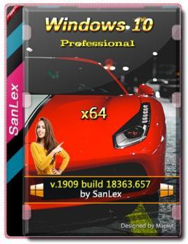 Windows 10 Pro 1909 b18363.657 by SanLex (edition 2020-02-12) (x64)