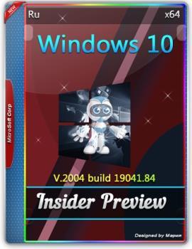 Оригинальные русские образы - Windows 10 Insider Preview Build 10.0.19041.84 32/64bit