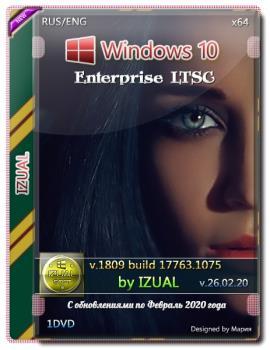 Windows 10 Enterprise LTSC v.1809 Build 17763.1075 IZUAL 26.02.20 x64bit