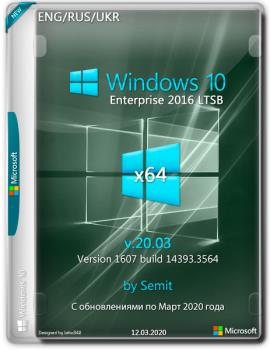 Windows 10 Enterprise LTSB 2016 x64 Multi Lng v20.03 by Semit