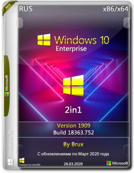 Windows 10 Enterprise (18363.752 Version 1909) (March 2020 Update) by Brux (86x64)